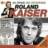 Das Beste aus 40 Jahren Hitparade: Roland Kaiser.