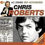 Das Beste aus 40 Jahren Hitparade: Chris Roberts.