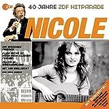 Das Beste aus 40 Jahren Hitparade: Nicole.