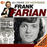 Das Beste aus 40 Jahren Hitparade: Frank Farian.