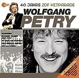 Das Beste aus 40 Jahren Hitparade: Wolfgang Petry.