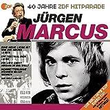 Das Beste aus 40 Jahren Hitparade: Jürgen Marcus.