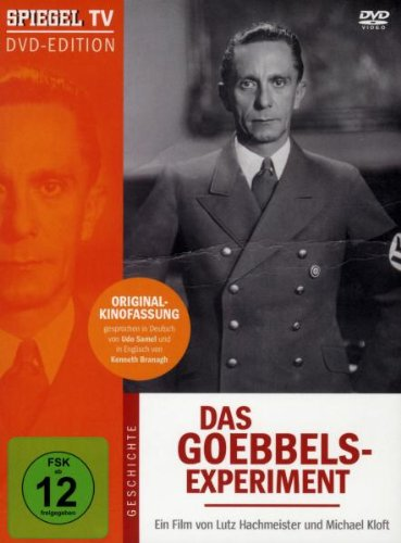 Spiegel TV Das Goebbels-Experiment