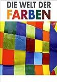 Die Welt der Farben (3 DVDs in einem Geschenkschuber)