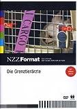 NZZ Format: Die Grenztierärzte