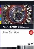 NZZ Format: Berner Geschichten