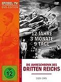 Spiegel TV - Die Jahreschronik des Dritten Reichs: 12 Jahre, 3 Monate, 9 Tage