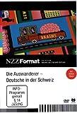 NZZ Format: Die Auswanderer - Deutsche in der Schweiz