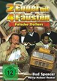 2 Engel mit 4 Fäusten - Falsche Dollars