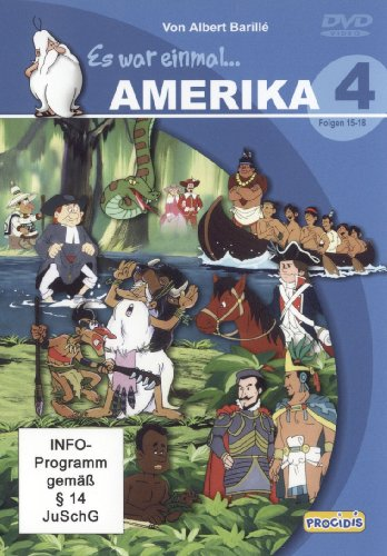 Es war einmal ... Amerika, Teil 4