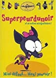 Vol. 3: Superpeurdunoir