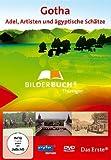 Bilderbuch Deutschland: Gota - Adel, Artisten und ägyptische Schätze