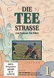 Die Teestraße - Die Teeroute unterwegs auf der ältesten aller Karawanenwege (2 DVDs)