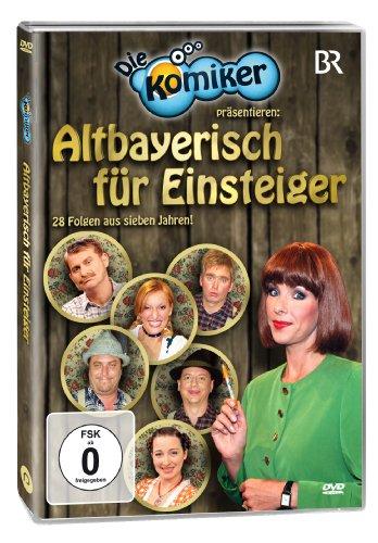 Die Komiker präsentieren: Altbayrisch für Einsteiger.