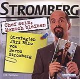 Bernd Stromberg: Chef sein - Mensch bleiben