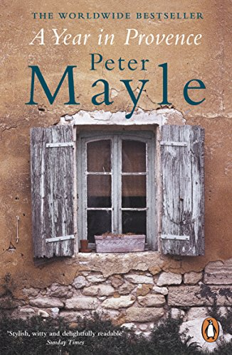 A Year in Provence — Peter Mayle