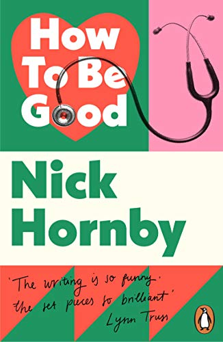 How to be Good — Nick Hornby