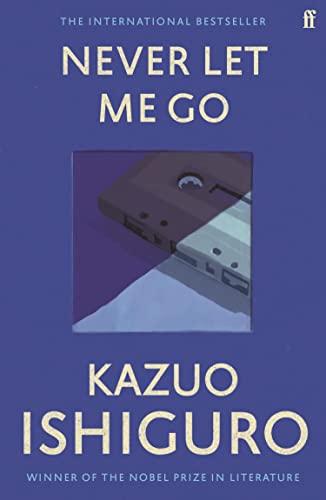 Never Let Me Go — Kazuo Ishiguro