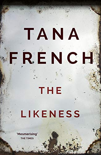 The Likeness — Tana French