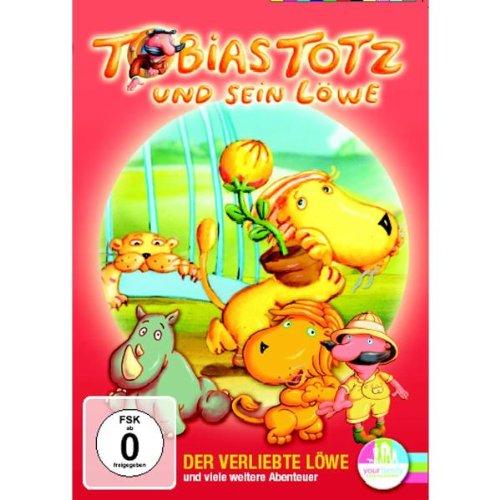 Tobias Totz und sein Löwe Der verliebte Löwe und viele weitere Abenteuer
