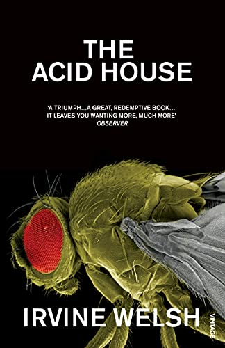 The Acid House — Irvine Welsh