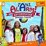 Ki.Ka Tanzalarm! Die Reisehörspiele 1 - Frankreich & Niederlande