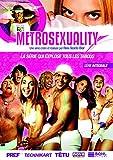 Métrosexuality - Série Intégrale