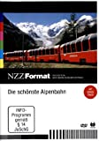 NZZ Format: Die schönste Alpenbahn