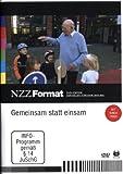 NZZ Format: Gemeinsam statt einsam