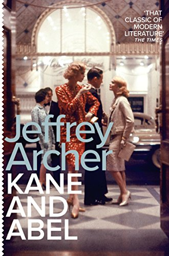 Kane and Abel — Jeffrey Archer