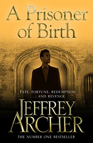 A Prisoner of Birth — Jeffrey Archer