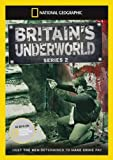 National Geographic - Britains Underworld: Series 2