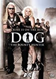 Dog the Bounty Hunter - Crime Is On The Run [RC 1]