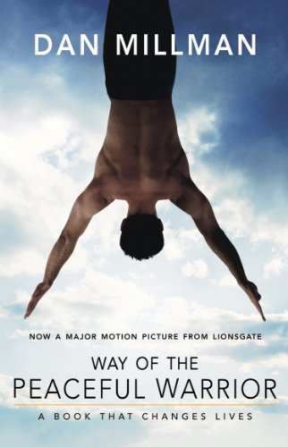 Way of the Peaceful Warrior — Dan Millman