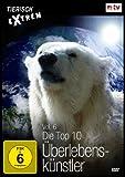 Tierisch Extrem, Vol. 6 - Die Top 10 Überlebenskünstler