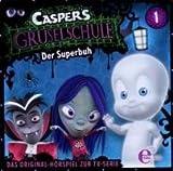 Caspers Gruselschule - Hörspiel, Vol. 1: Der Superbuh