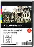 NZZ Format: Glanz der Vergangenheit: Alte Grand-Hotels