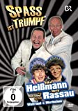 Heißmann & Rassau - Spaß ist Trumpf