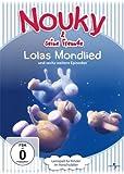 Nouky & seine Freunde - Lolas Mondlied