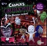 Caspers Gruselschule - Die Monster rocken!