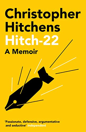 Hitch 22 — Christopher Hitchens