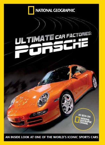 National Geographic - Ultimate Factories - Porsche