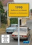 1990 - Aufbruch zur Einheit