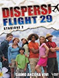 Dispersi Flight 29 - Stagione 2