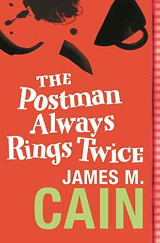 The Postman Always Rings Twice — James M. Cain