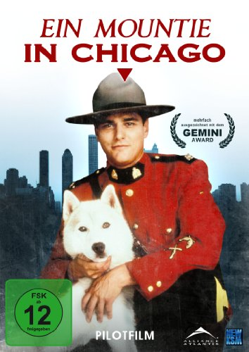 Ein Mountie in Chicago Pilotfilm