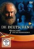 Die Deutschen II - Karl Marx und das Kapital