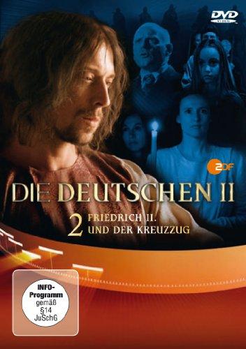 Die Deutschen II - Friedrich II. und die Fürsten