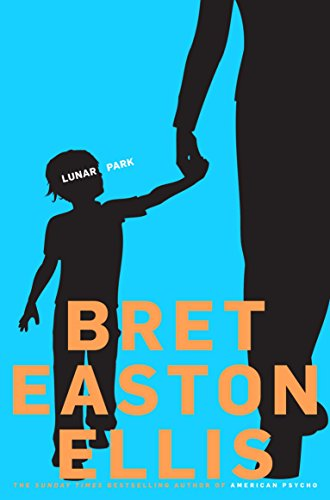 Lunar Park — Brett Easton Ellis