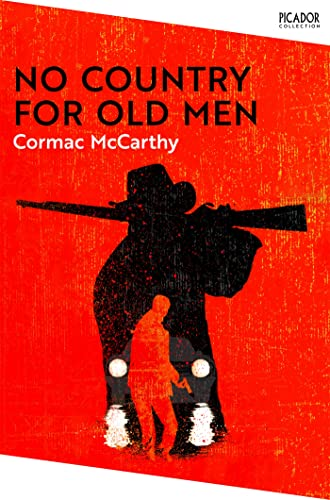 No Country for Old Men — Cormac McCarthy